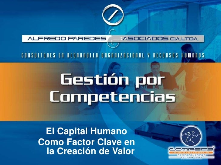 El Capital Humano<br />Como Factor Clave en la Creación de Valor<br />