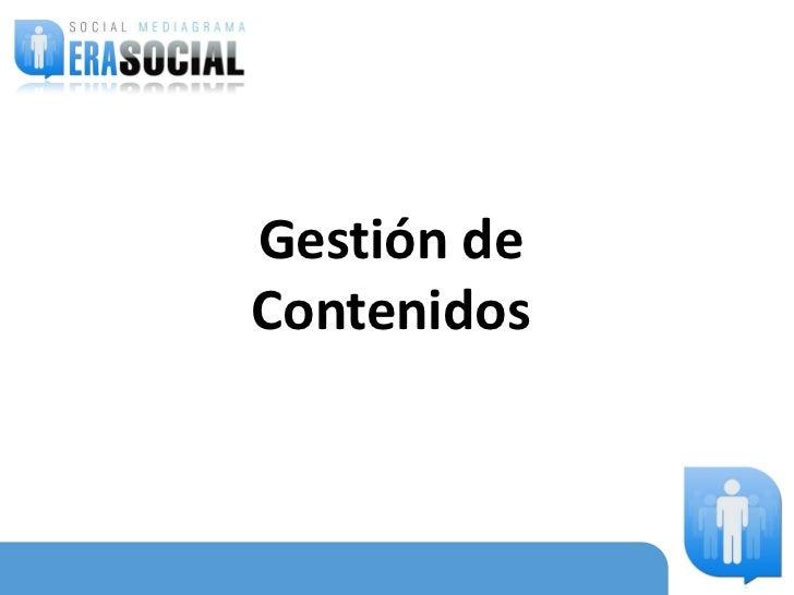 Gestión deContenidos      08 /04/2010