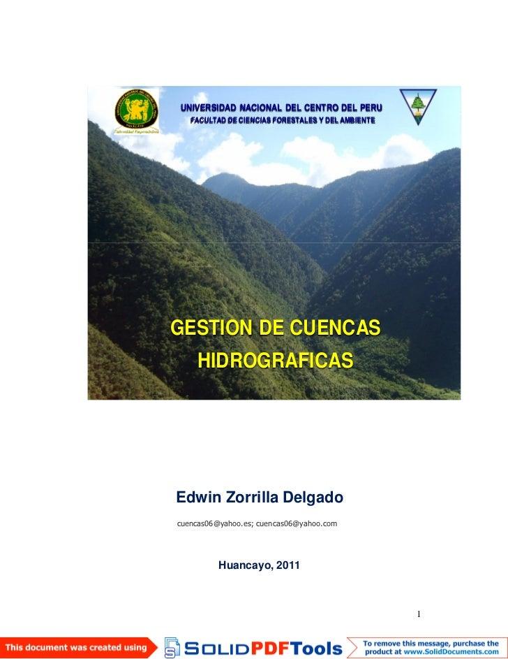 UNIVERSIDAD NACIONAL DEL CENTRO DEL PERU   FACULTAD DE CIENCIAS FORESTALES Y DEL AMBIENTEGESTION DE CUENCAS    HIDROGRAFIC...
