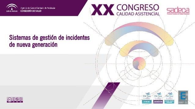 Sistemas de gestión de incidentes de nueva generación
