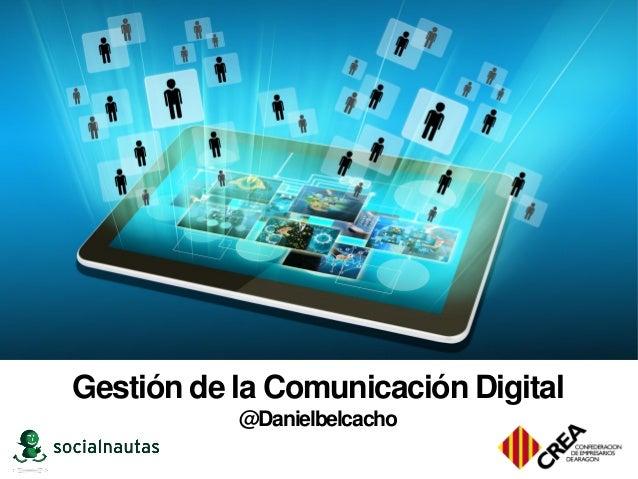 Gestión de la Comunicación Digital @Danielbelcacho