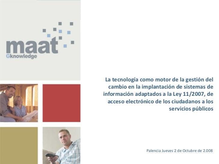 Jornadas de Formación sobre la Implantación de la Ley 11/2007, de Acceso                            Electrónico de los Ciu...