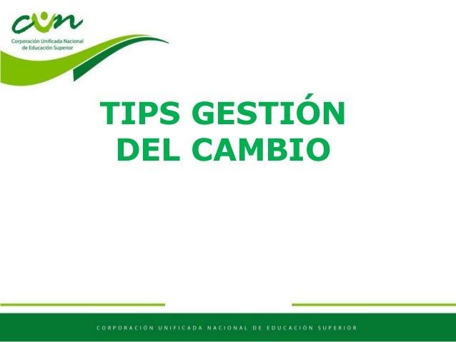 TIPS GESTIÓN DEL CAMBIO