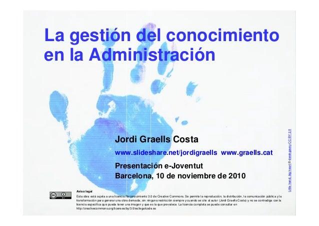 La gestión del conocimiento    en la Administración                                                                       ...