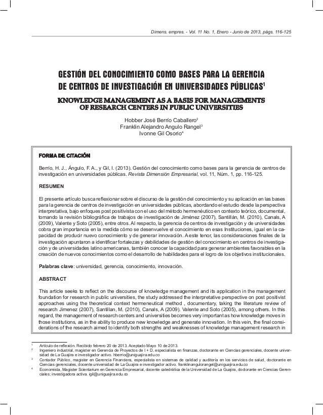 Dimens. empres. - Vol. 11 No. 1, Enero - Junio de 2013, págs. 116-125  GESTIÓN DEL CONOCIMIENTO COMO BASES PARA LA GERENCI...