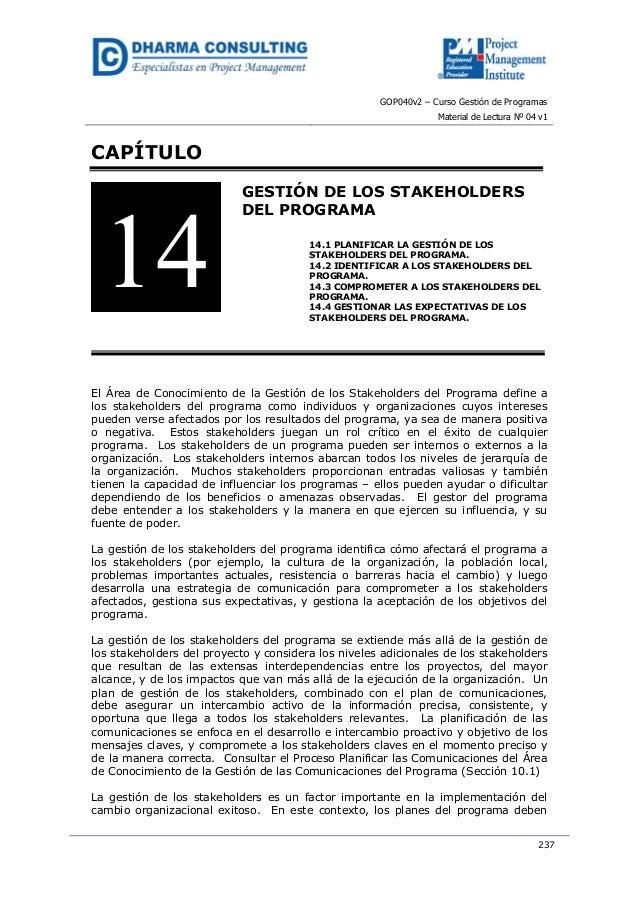 GOP040v2 – Curso Gestión de ProgramasMaterial de Lectura Nº 04 v1237CAPÍTULOGESTIÓN DE LOS STAKEHOLDERSDEL PROGRAMA14.1 PL...