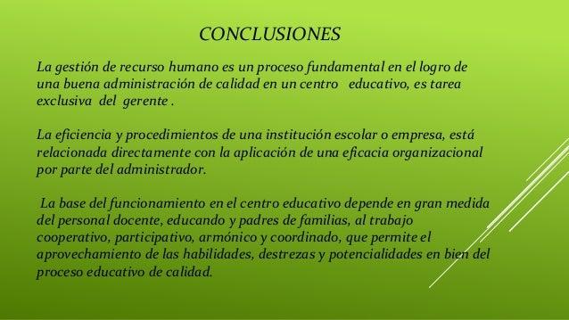 La gestión de recurso humano es un proceso fundamental en el logro de una buena administración de calidad en un centro edu...
