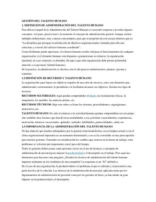GESTIÓN DEL TALENTO HUMANO 1. DEFINICION DE ADMINISTRACIÓN DEL TALENTO HUMANO Para ubicar el papel de la Administración de...