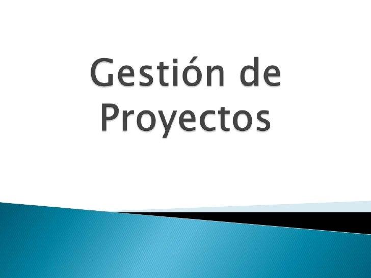 Gestión de Proyectos<br />