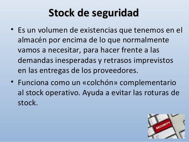 • Es una cantidad de existencias situada entre el stock máximo y el mínimo, necesarias para hacer frente a la demanda dura...