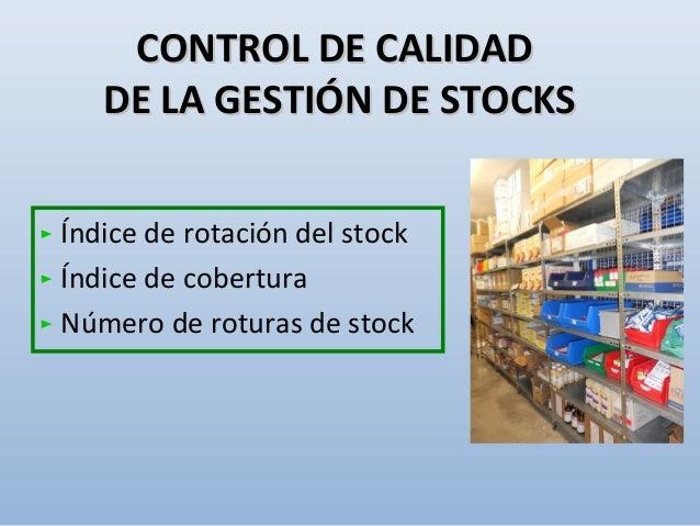 • Calcula el tiempo (en días) que el stock disponible es capaz de cubrir la demanda. • Se calcula dividiendo las existenci...