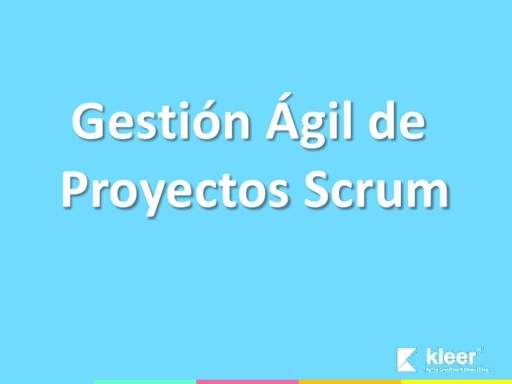 Gestión Ágil de Proyectos Scrum