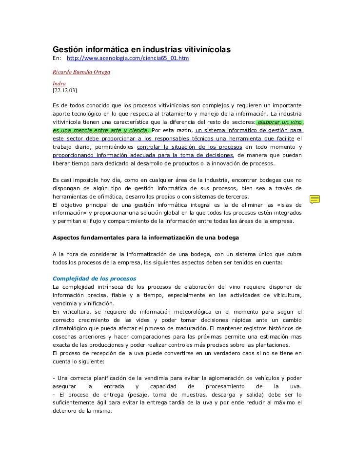 Gestión informática en industrias vitivinícolasEn: http://www.acenologia.com/ciencia65_01.htmRicardo Buendía OrtegaIndra[2...