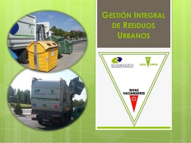 GESTIÓN INTEGRAL DE RESIDUOS URBANOS