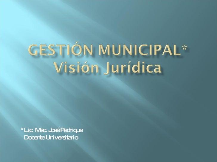 *Lic. Msc. José Pedrique Docente Universitario