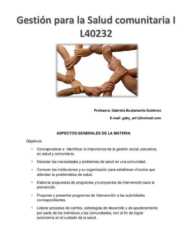 Gestión para la Salud comunitaria I              L40232                                             Profesora: Gabriela Bu...