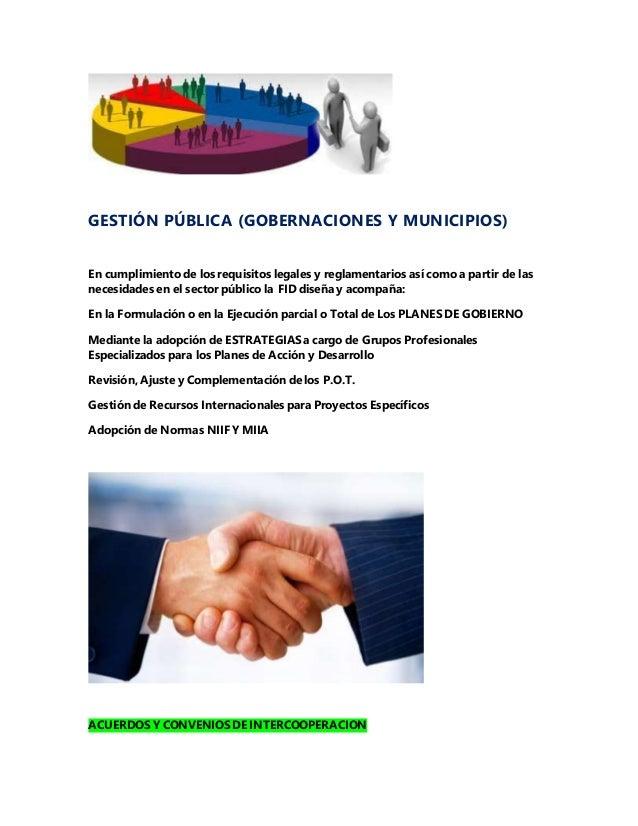 GESTIÓN PÚBLICA (GOBERNACIONES Y MUNICIPIOS) En cumplimiento de los requisitos legales y reglamentarios así como a partir ...