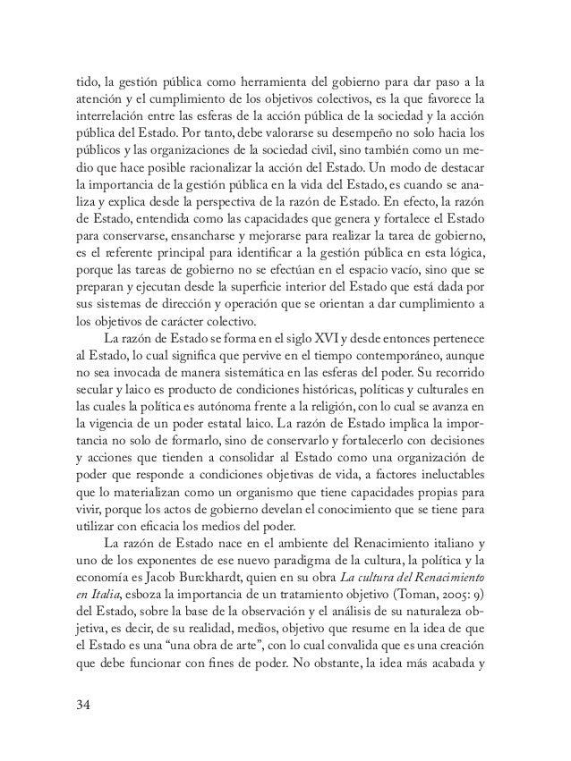 35 sistematizada sobre la razón de Estado la acuña Nicolás Maquiavelo en su obra El Príncipe, escrita en 1513 y que subsis...