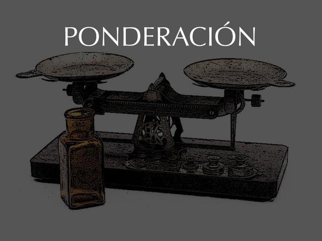 PONDERACIÓN