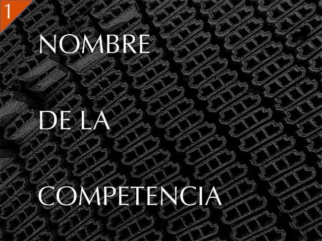 1    NOMBRE    DE LA    COMPETENCIA