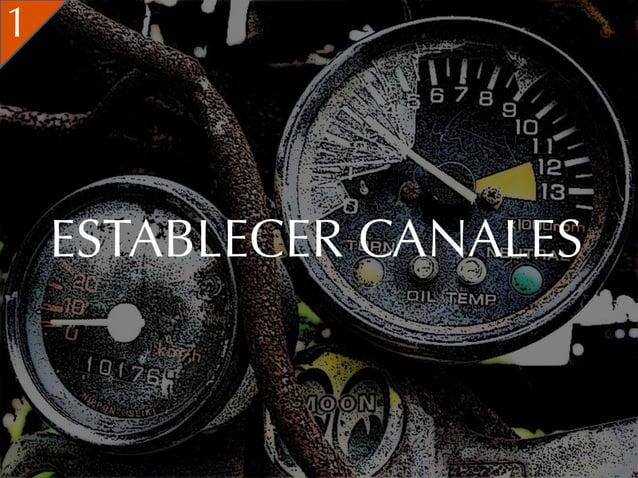1    ESTABLECER CANALES