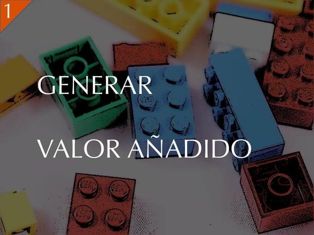 1    GENERAR    VALOR AÑADIDO