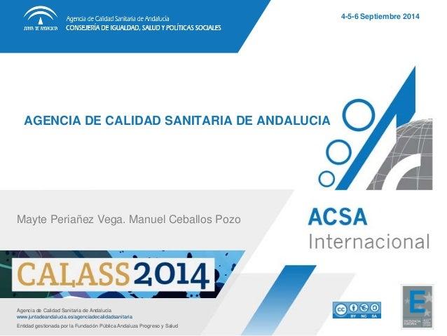 AGENCIA DE CALIDAD SANITARIA DE ANDALUCIA  Agencia de Calidad Sanitaria de Andalucíawww.juntadeandalucia.es/agenciadecalid...