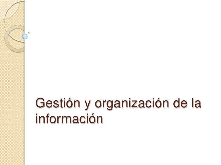 Gestión y organización de la información Pere Masip. Digilab. Facultat de Comunicació Blanquerna.  Universitat Ramon Llull...