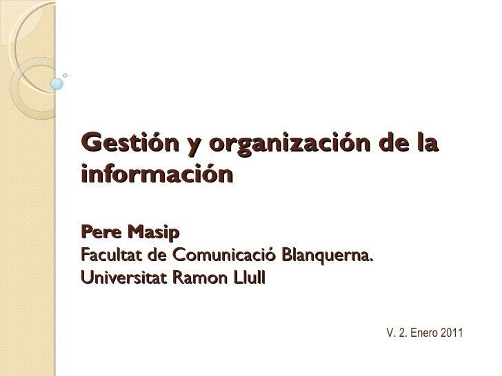 Gestión y organización de la información v2