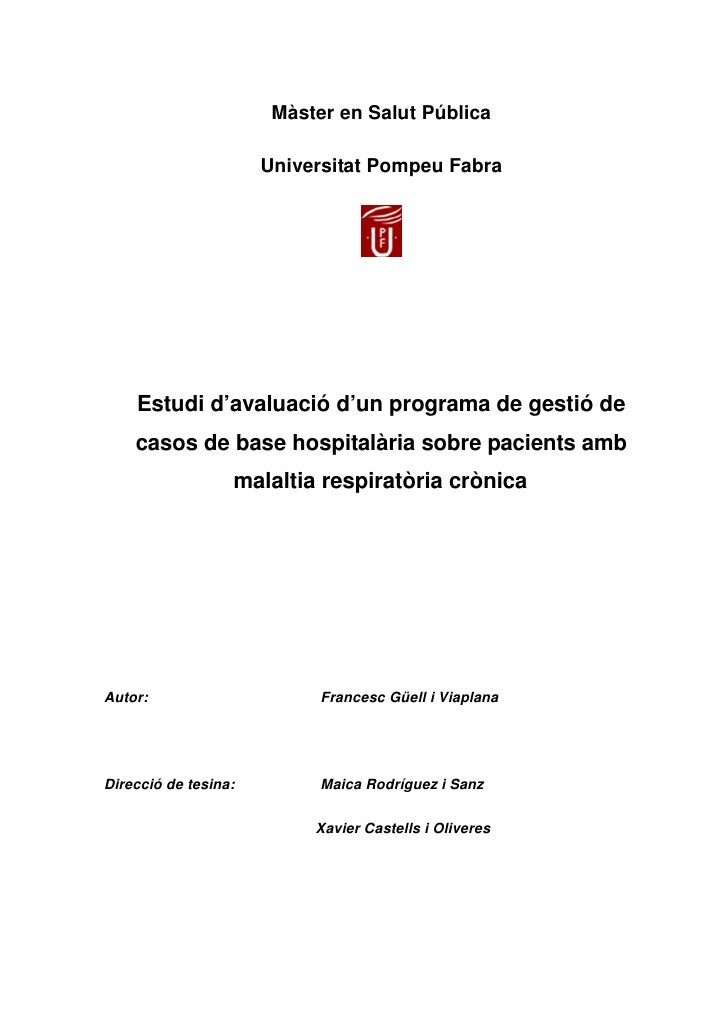Màster en Salut Pública                        Universitat Pompeu Fabra         Estudi d'avaluació d'un programa de gestió...
