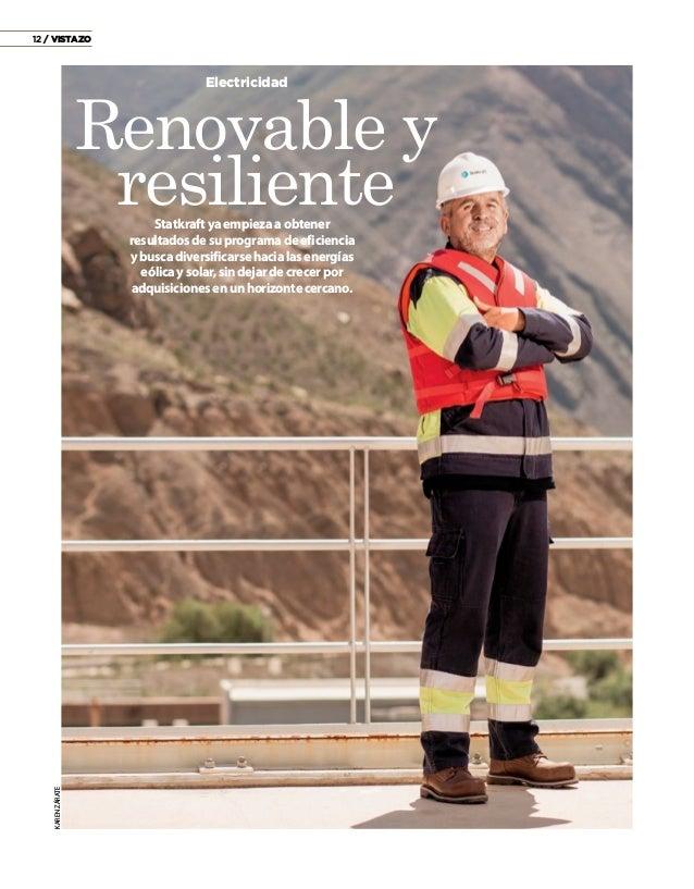 12 / VISTAZO Renovable y resiliente Electricidad Statkraftyaempiezaaobtener resultadosdesuprogramadeeficiencia ybuscadiver...