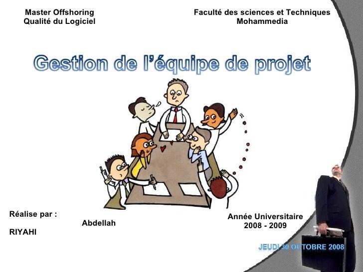 Master Offshoring         Faculté des sciences et Techniques    Qualité du Logiciel                  Mohammedia     Réalis...