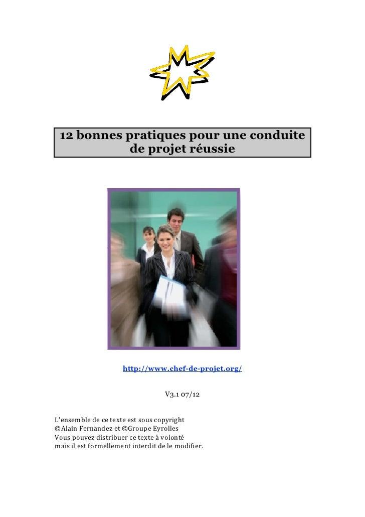 12 bonnes pratiques pour une conduite             de projet réussie                                http://www.chef-de-proj...