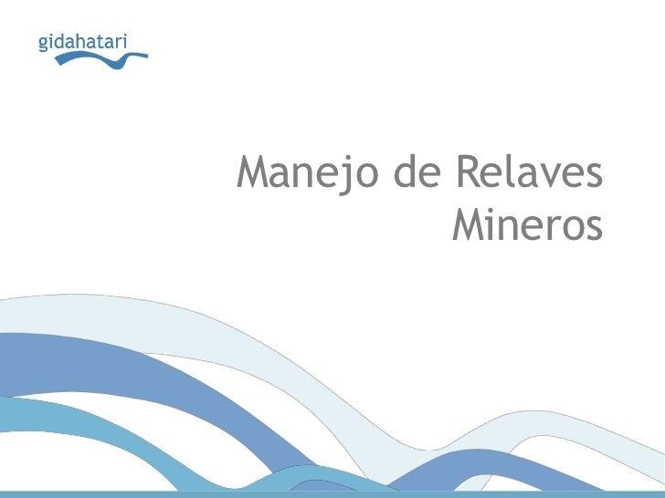 Manejo de Relaves          Mineros