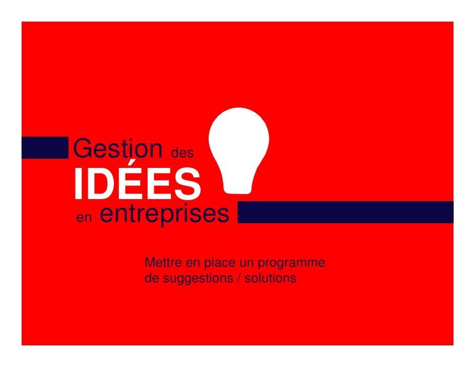 Gestion des id es en entreprise for Idees entreprise lucrative