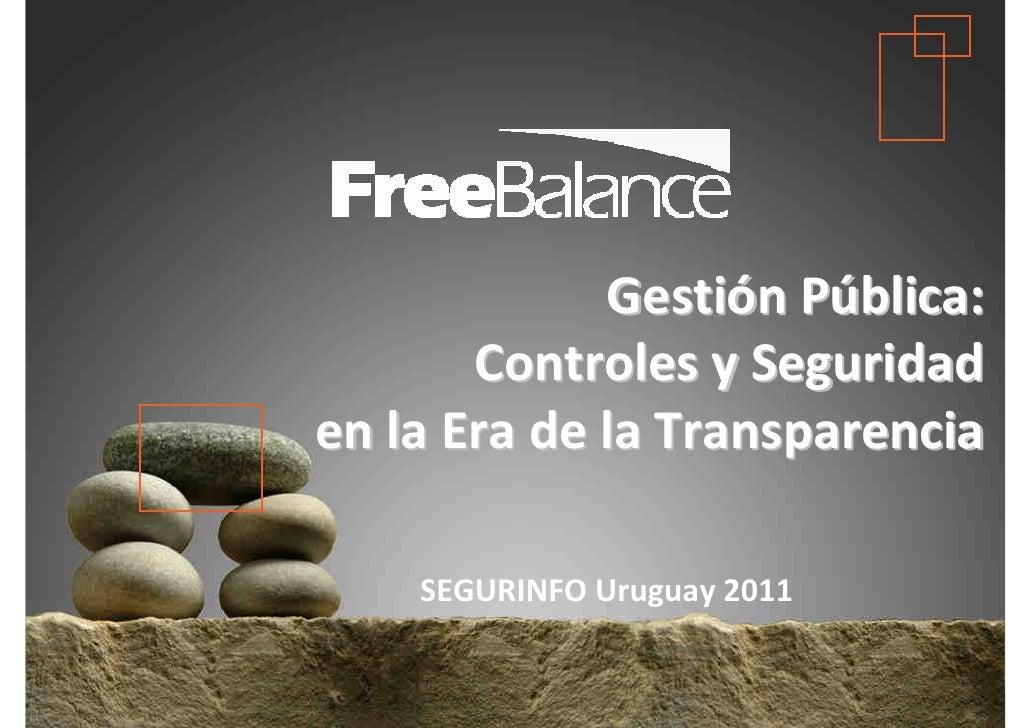 Version 7 section• brief discussion                      Gestión Pública:                Controles y Seguridad         en ...