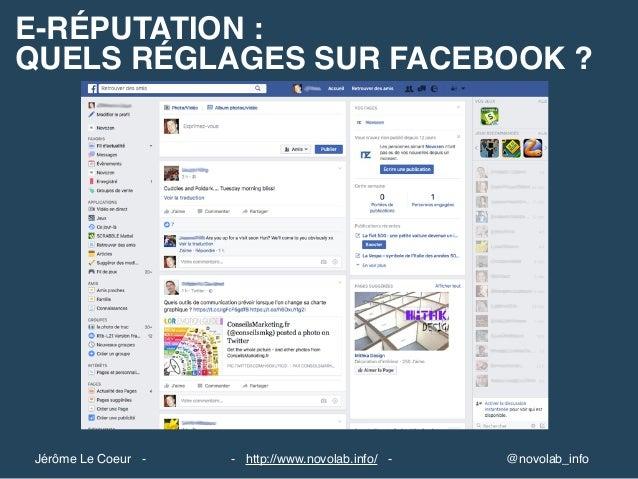 E-RÉPUTATION : QUELS RÉGLAGES SUR FACEBOOK ? @novolab_info- http://www.novolab.info/ -Jérôme Le Coeur -