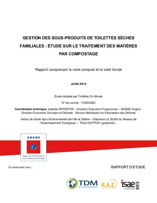 : En partenariat avec : RAPPORT D'ETUDE GESTION DES SOUS-PRODUITS DE TOILETTES SÈCHES FAMILIALES : ÉTUDE SUR LE TRAITEMENT...