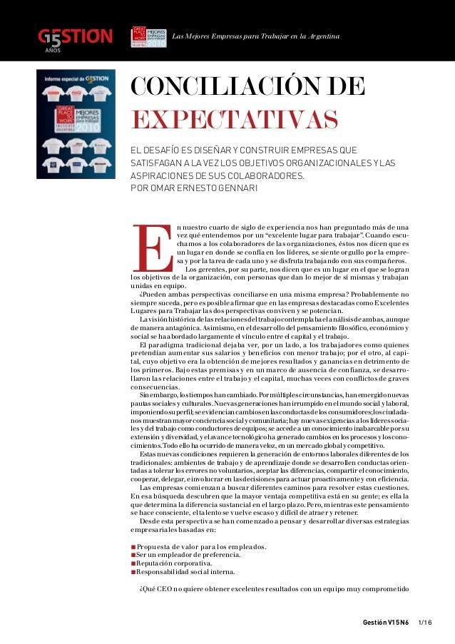 Las Mejores Empresas para Trabajar en la ArgentinaConciliación deexpectativasEl desafío es diseñar y construir empresas qu...