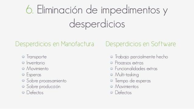 6. Eliminación de impedimentos y desperdicios