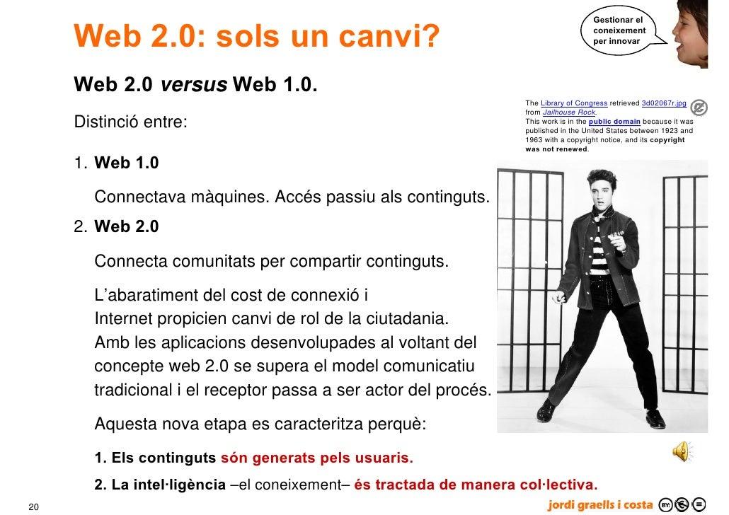 Gestionar el       Web 2.0: sols un canvi?                                                           coneixement          ...