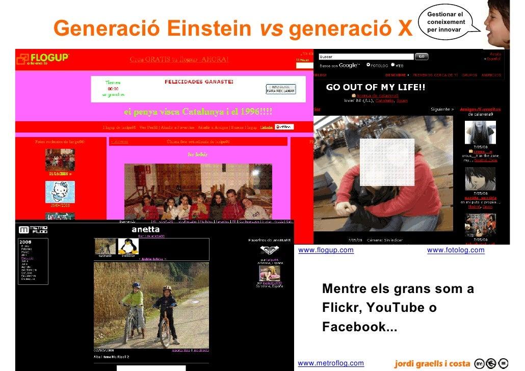 Gestionar el        Generació Einstein vs generació X                                                 coneixement         ...