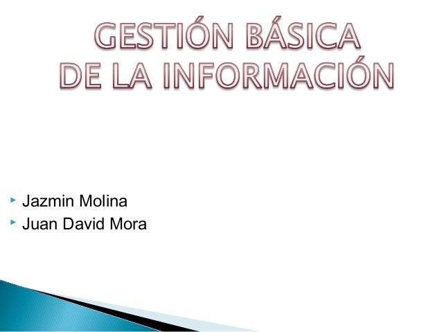  Jazmin Molina Juan David Mora