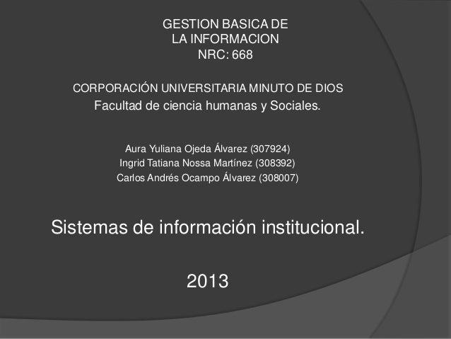 GESTION BASICA DE                  LA INFORMACION                       NRC: 668  CORPORACIÓN UNIVERSITARIA MINUTO DE DIOS...