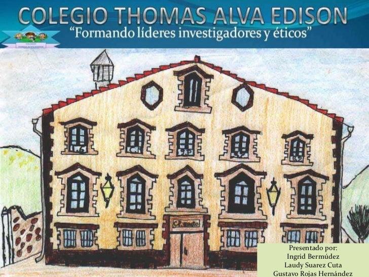 Colegio thomas alva edison for Edison home show