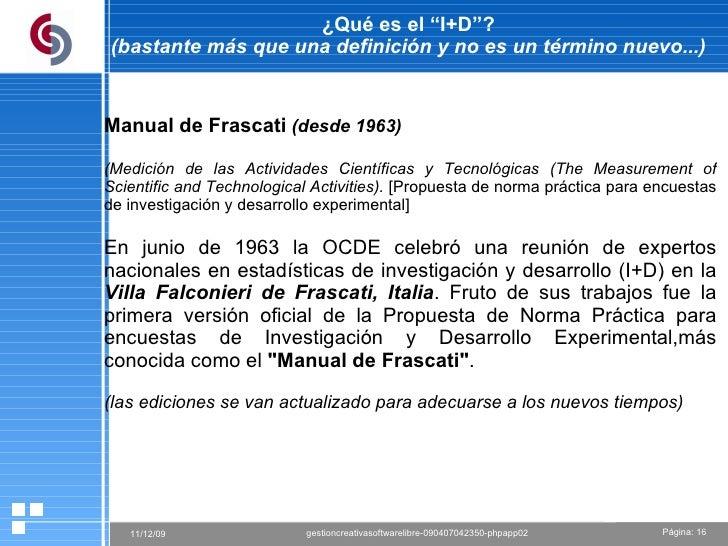 """¿Qué es el """"I+D""""? (bastante más que una definición y no es un término nuevo...) Manual de Frascati   (desde 1963)   (Medic..."""