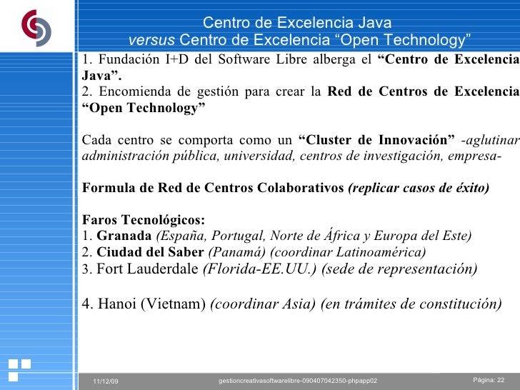 """Centro de Excelencia Java  versus  Centro de Excelencia """"Open Technology"""" 1. Fundación I+D del Software Libre alberga el  ..."""
