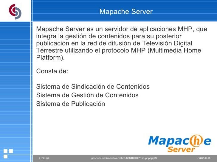 Mapache Server Mapache Server es un servidor de aplicaciones MHP, que integra la gestión de contenidos para su posterior p...