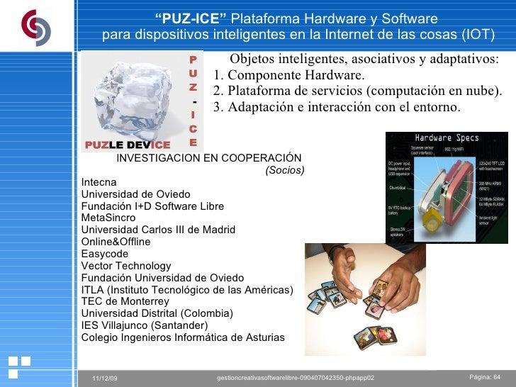 """"""" PUZ-ICE""""  Plataforma Hardware y Software  para dispositivos inteligentes en la Internet de las cosas (IOT) Objetos intel..."""