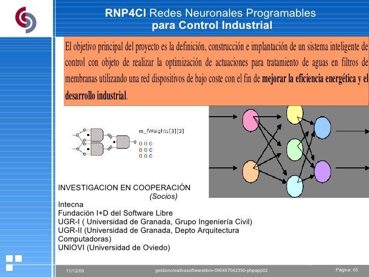 RNP4CI  Redes Neuronales Programables  para Control Industrial INVESTIGACION EN COOPERACIÓN  (Socios) Intecna Fundación I+...